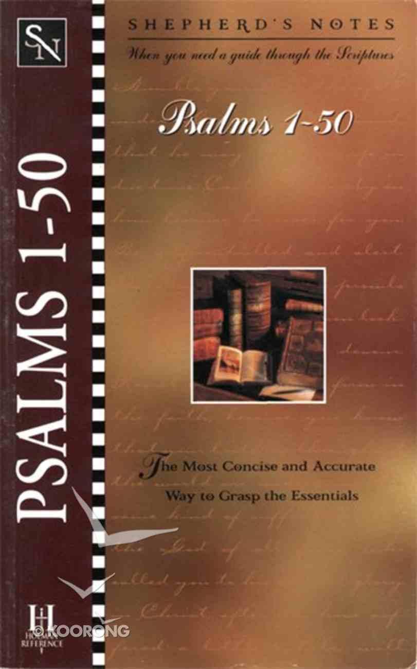 Psalms 1-50 (Shepherd's Notes Series) eBook