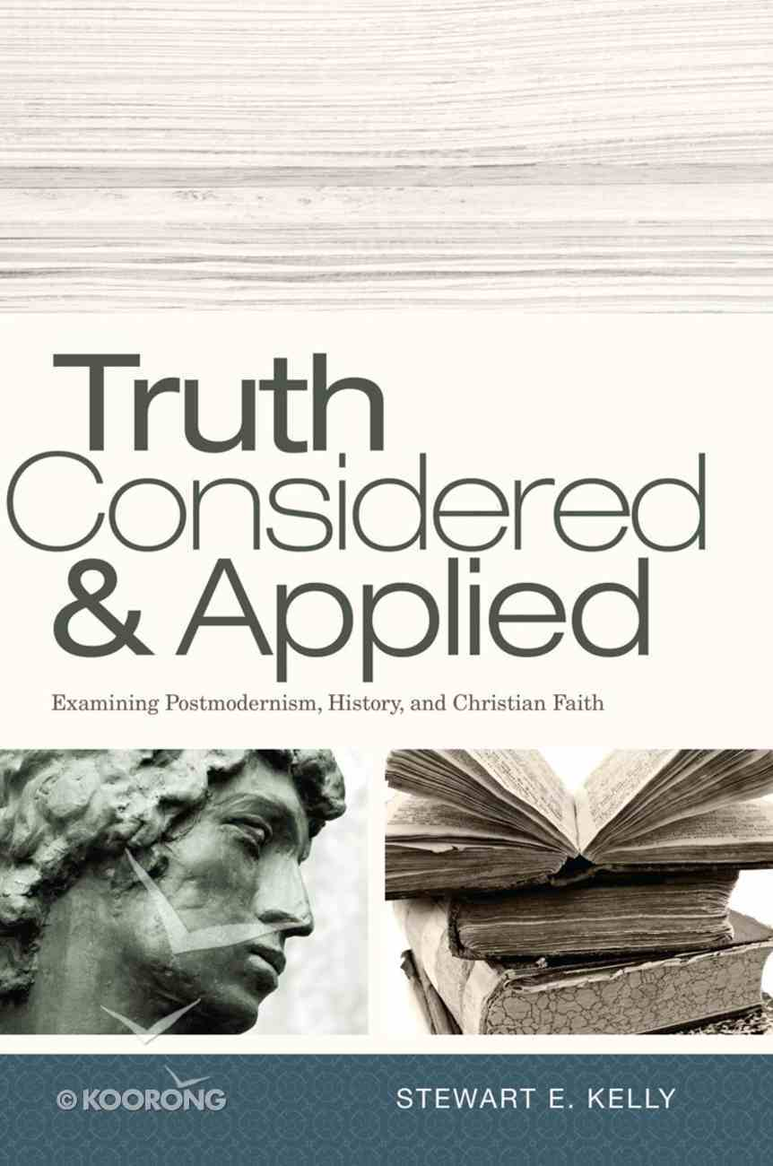Truth Considered and Applied eBook