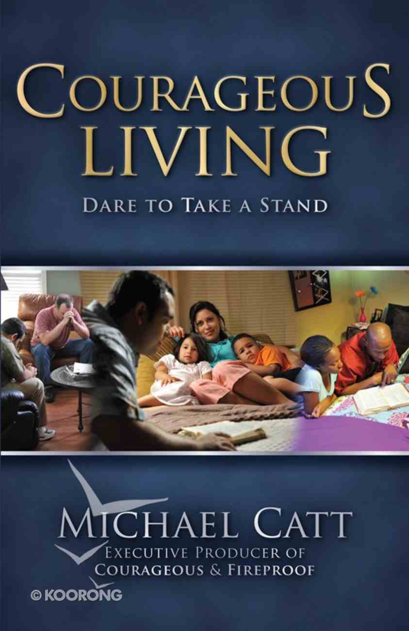 Courageous Living (Courageous Series) eBook
