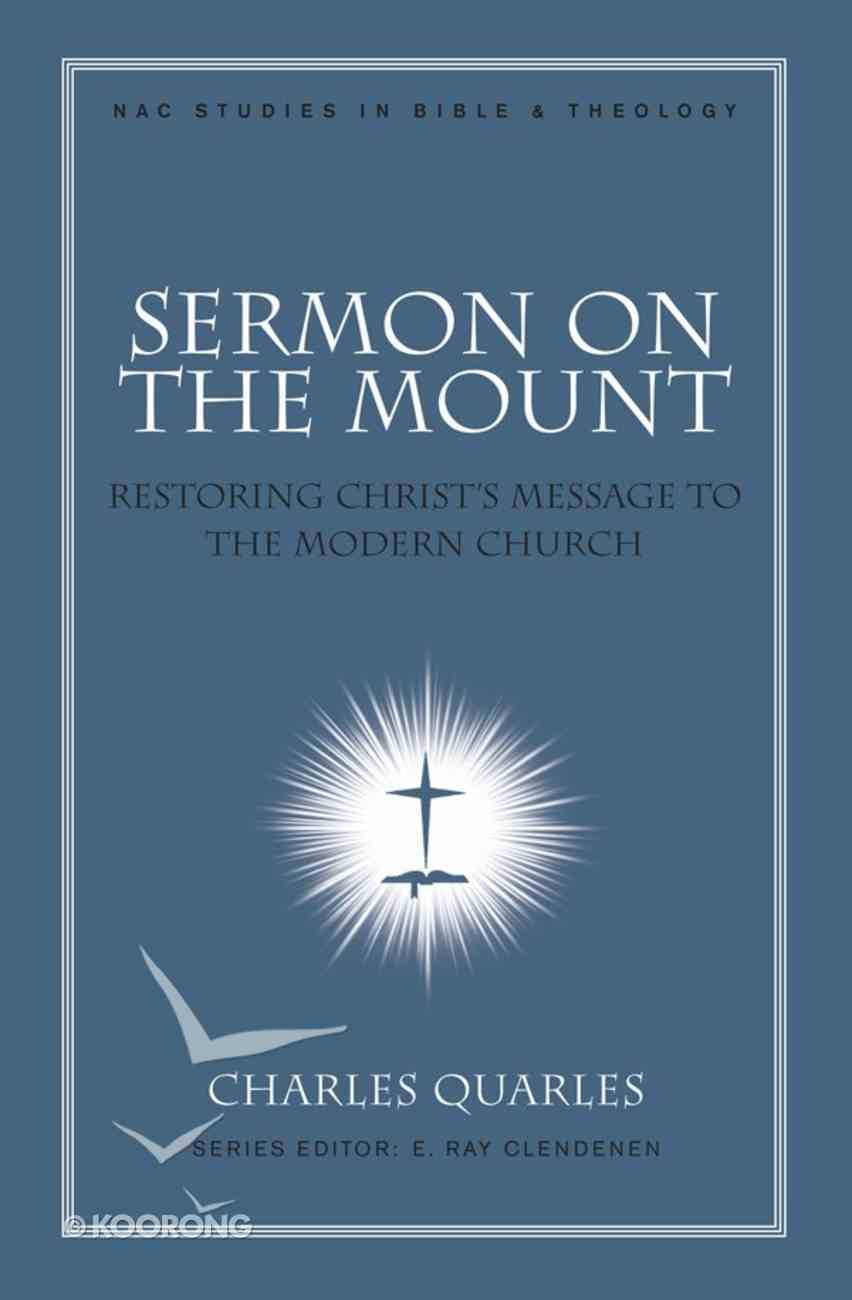 Sermon on the Mount (#11 in New American Commentary Studies In Bible And Theology Series) eBook