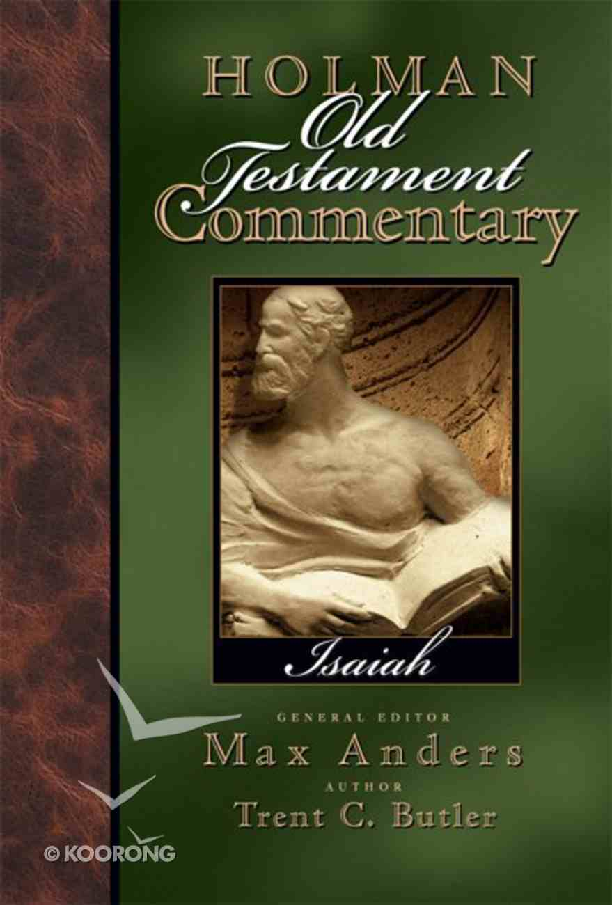 Isaiah (#15 in Holman Old Testament Commentary Series) eBook