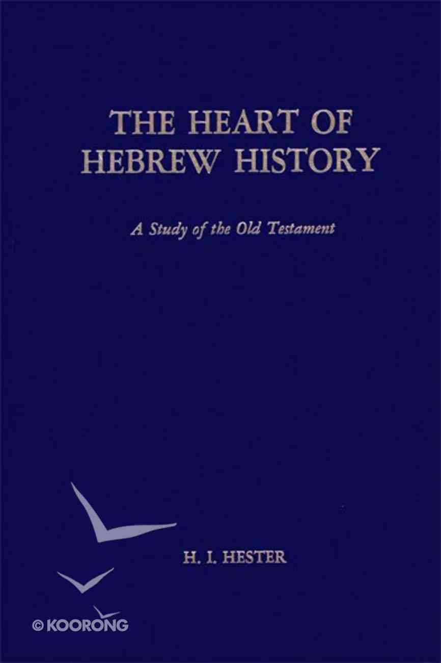 The Heart of Hebrew History eBook