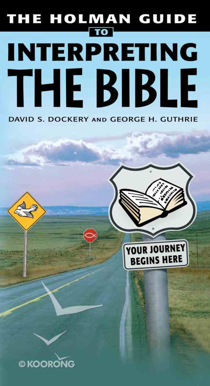 The Holman Guide to Interpreting the Bible eBook