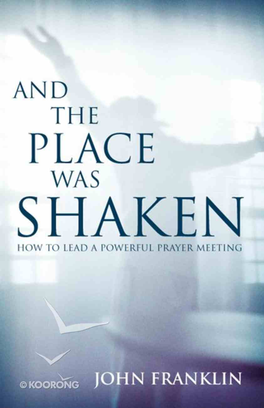 And the Place Was Shaken eBook