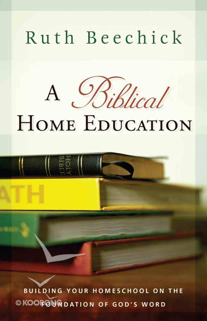 A Biblical Home Education eBook