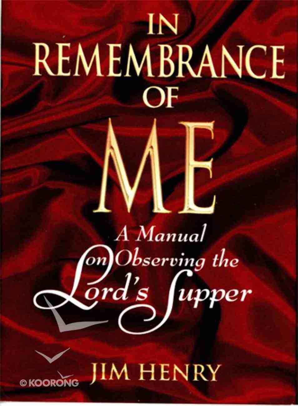 In Remembrance of Me eBook