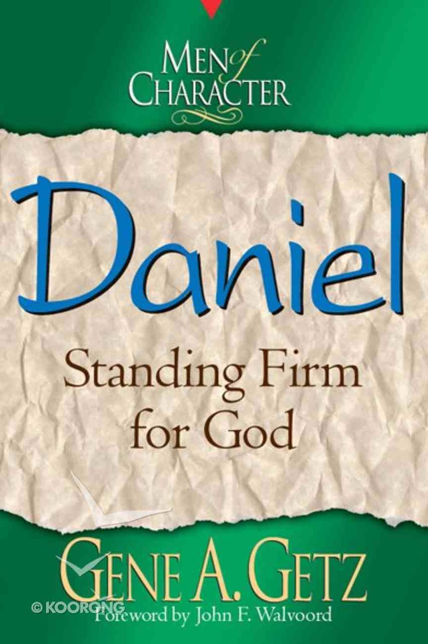Daniel (Men Of Character Series) eBook