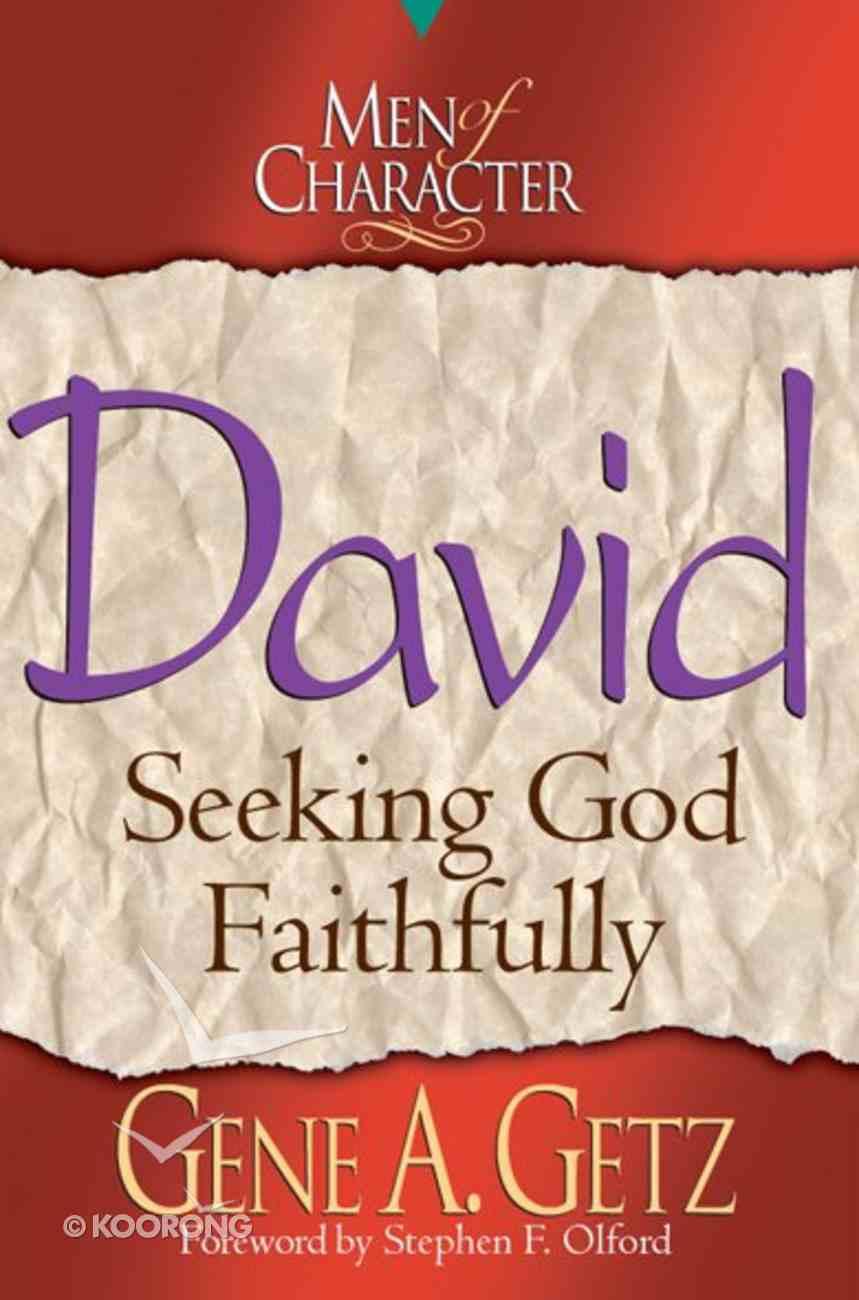 David (Men Of Character Series) eBook