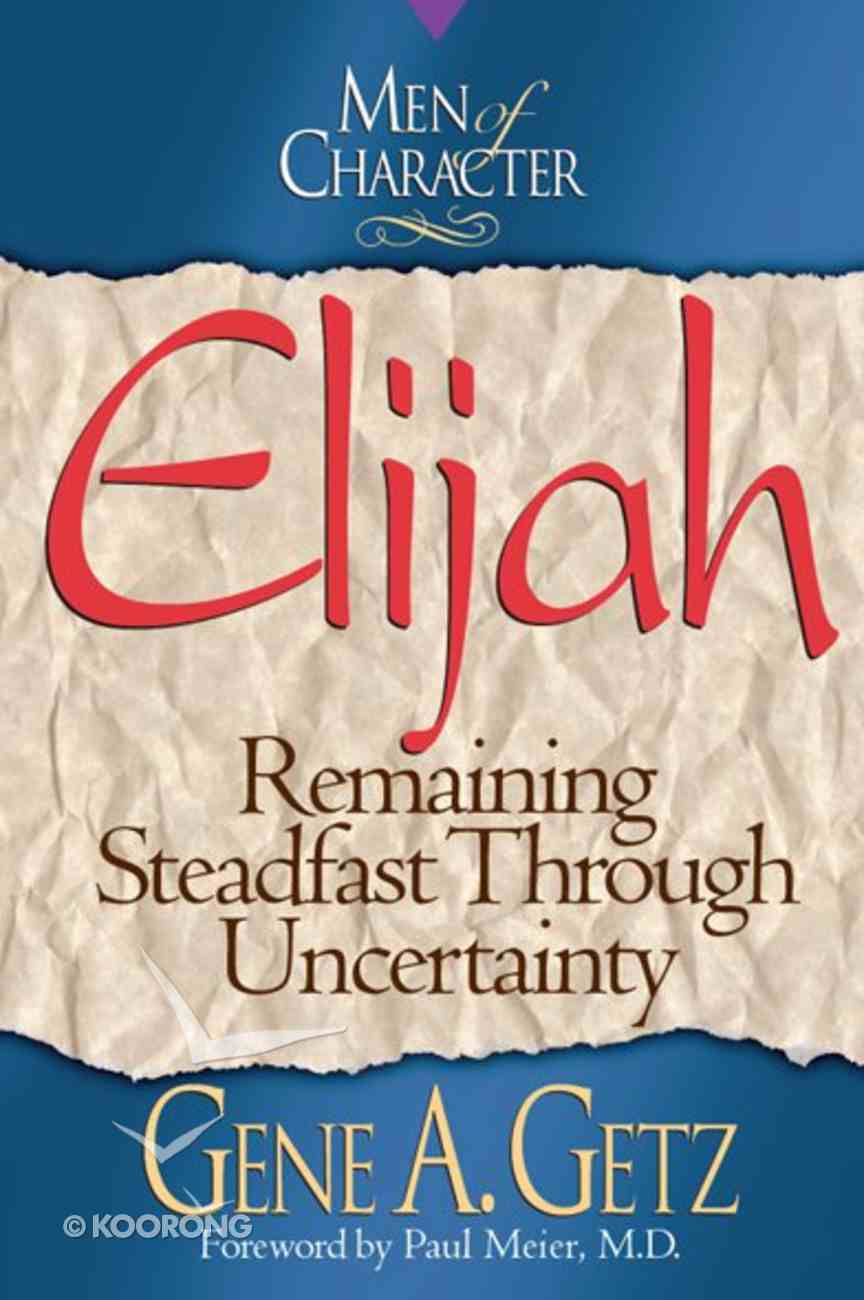 Elijah (Men Of Character Series) eBook