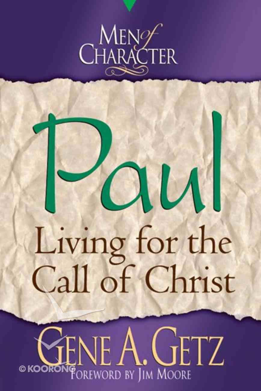 Paul (Men Of Character Series) eBook