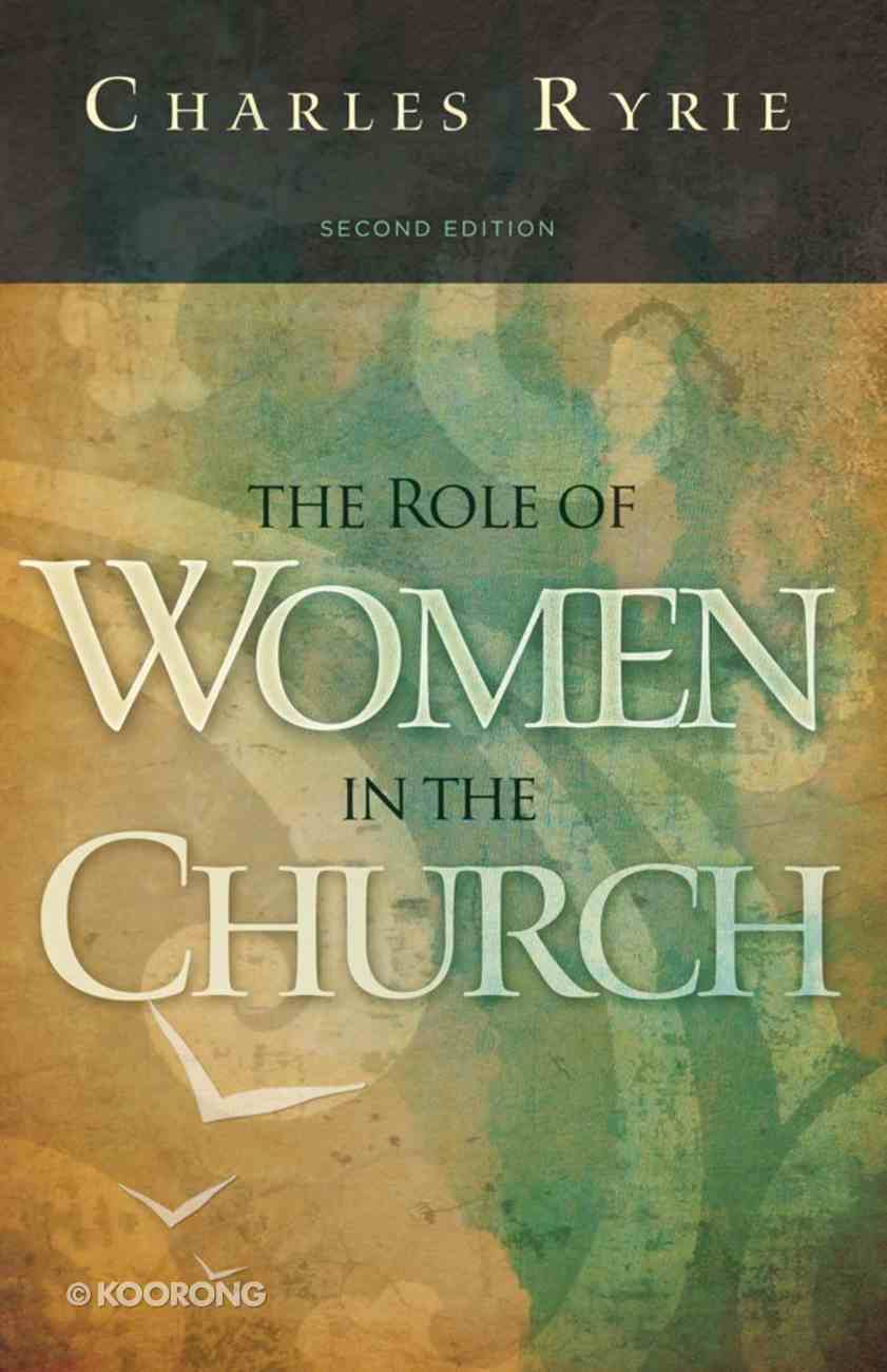 The Role of Women in the Church (2nd Edition) eBook