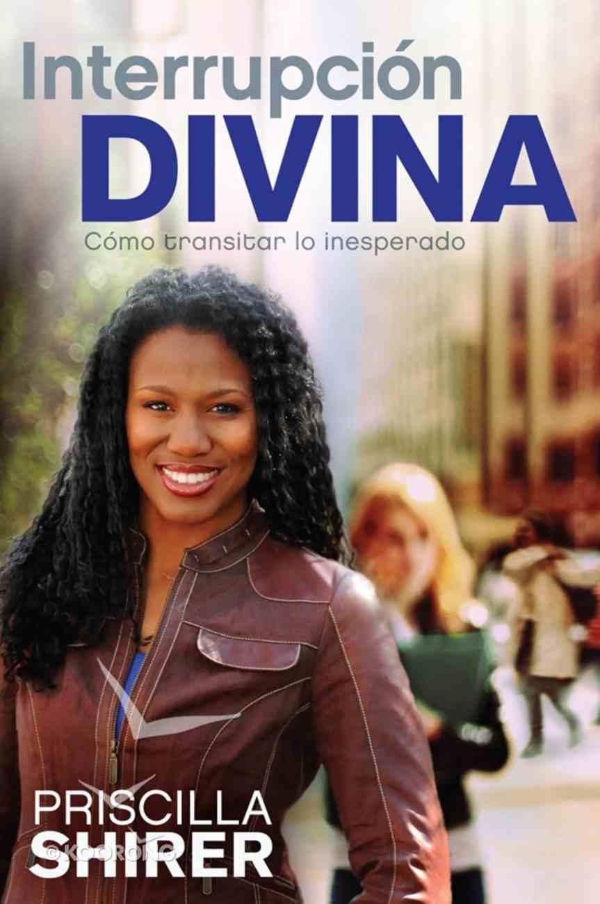 Interrupcion Divina (Spanish) (Spa) (Life Interrupted) eBook
