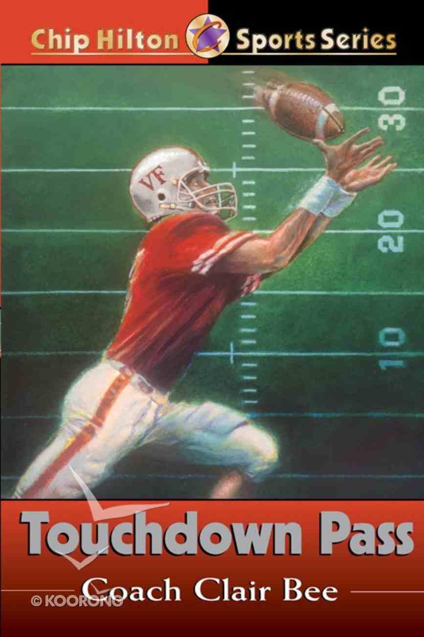 Touchdown Pass (#01 in Chip Hilton Sports Series) eBook