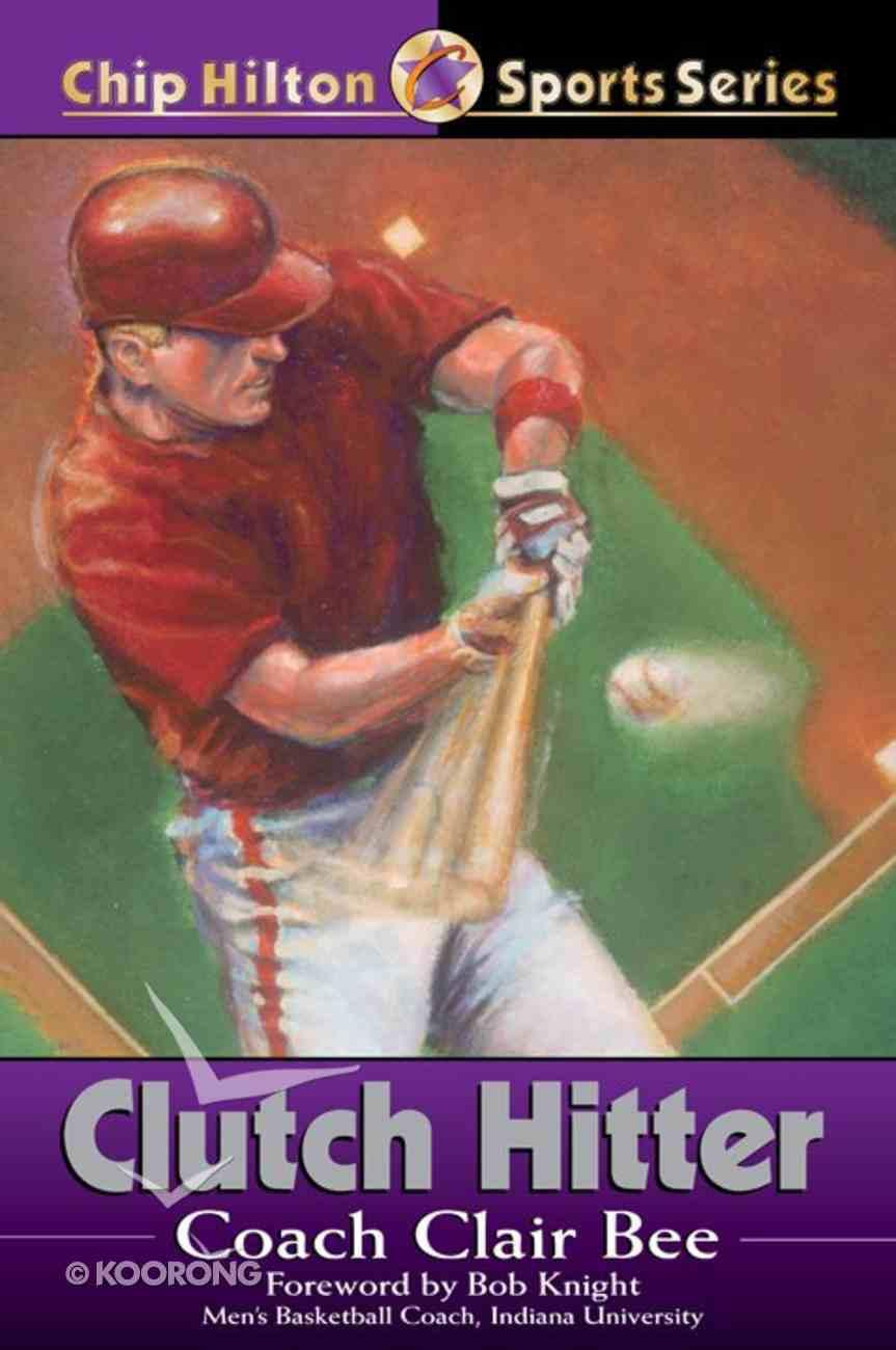 Clutch Hitter (#04 in Chip Hilton Sports Series) eBook