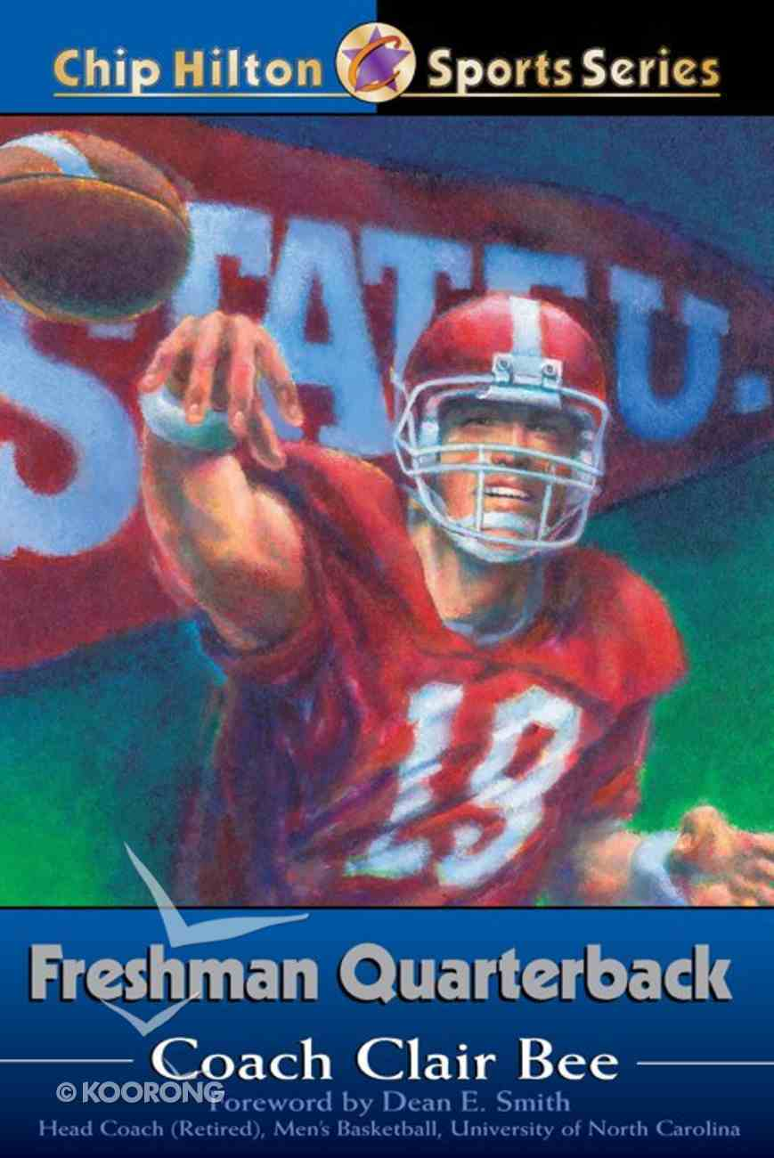 Freshman Quarterback (#09 in Chip Hilton Sports Series) eBook