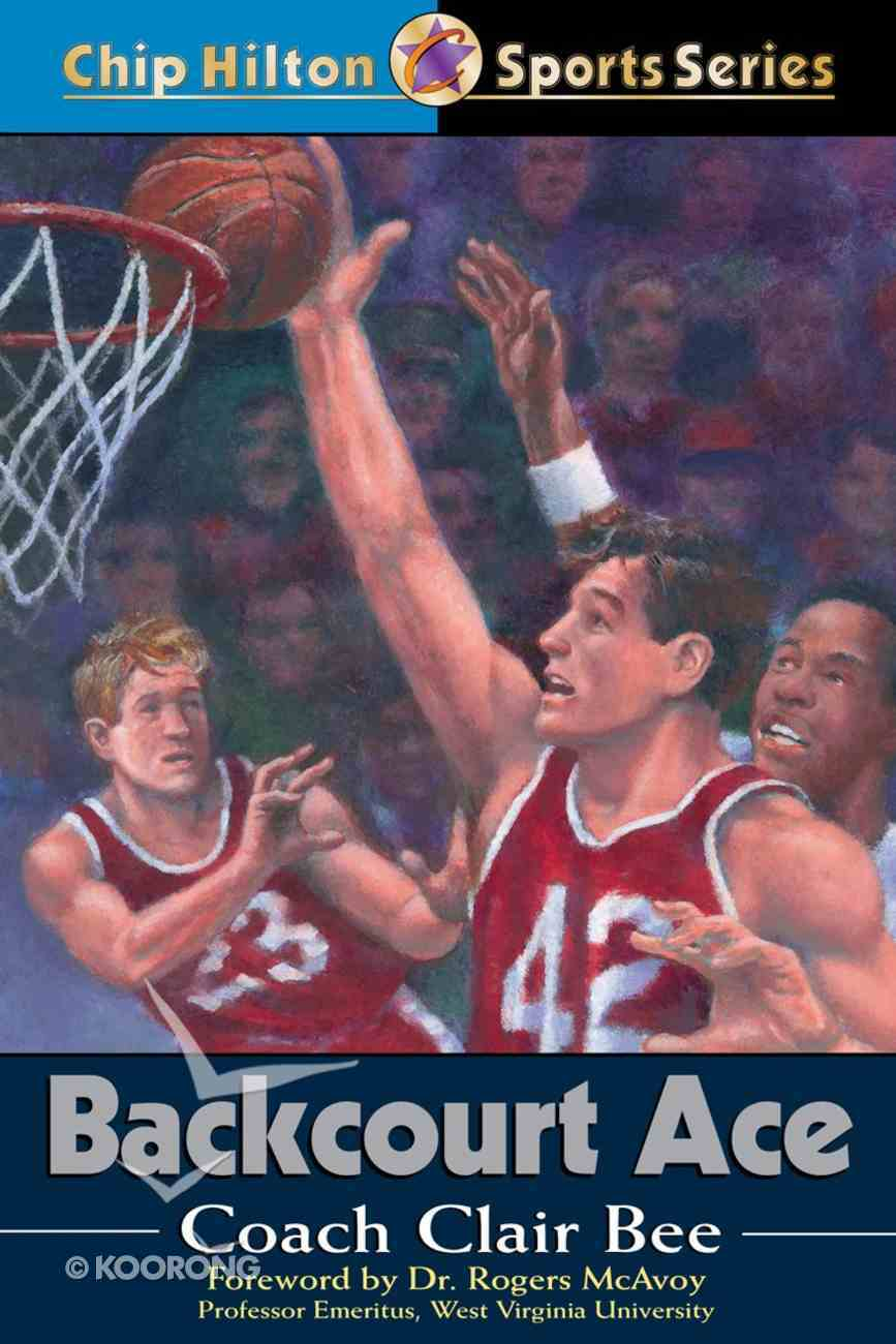 Backcourt Ace (#19 in Chip Hilton Sports Series) eBook