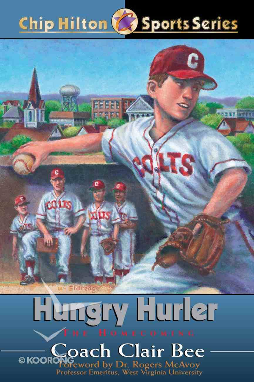 Hungry Hurler (#23 in Chip Hilton Sports Series) eBook