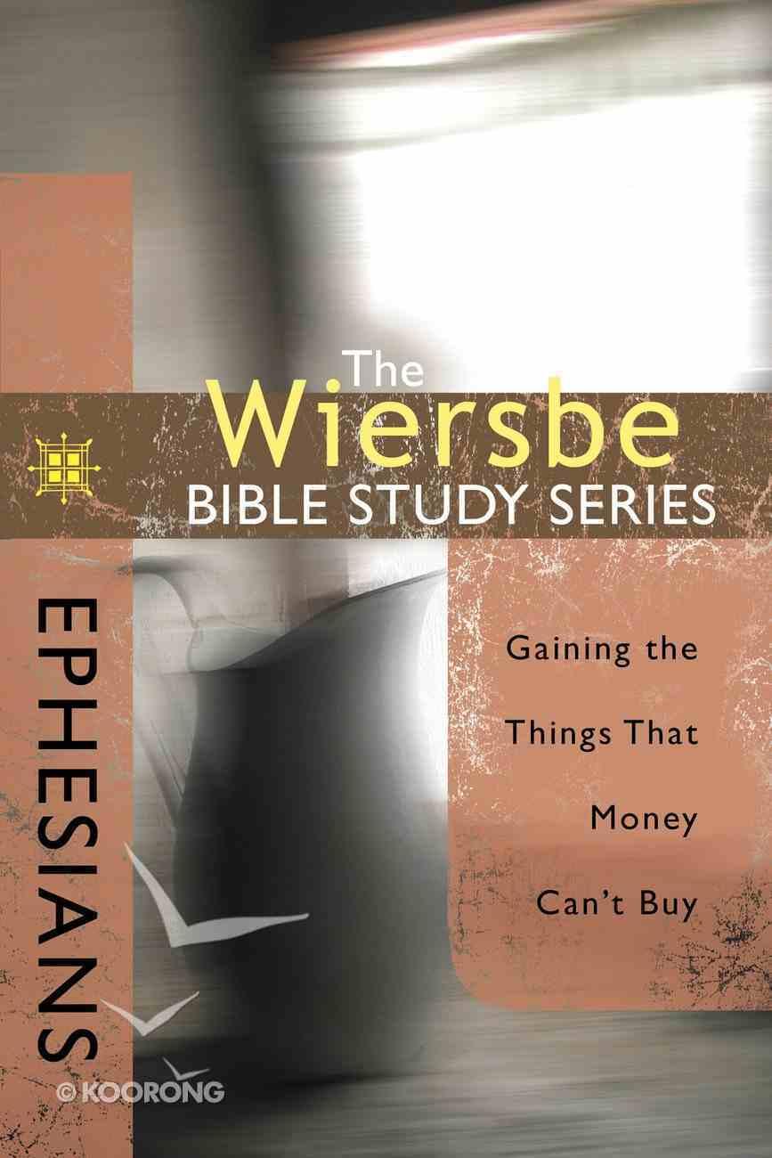 Ephesians (Wiersbe Bible Study Series) eBook
