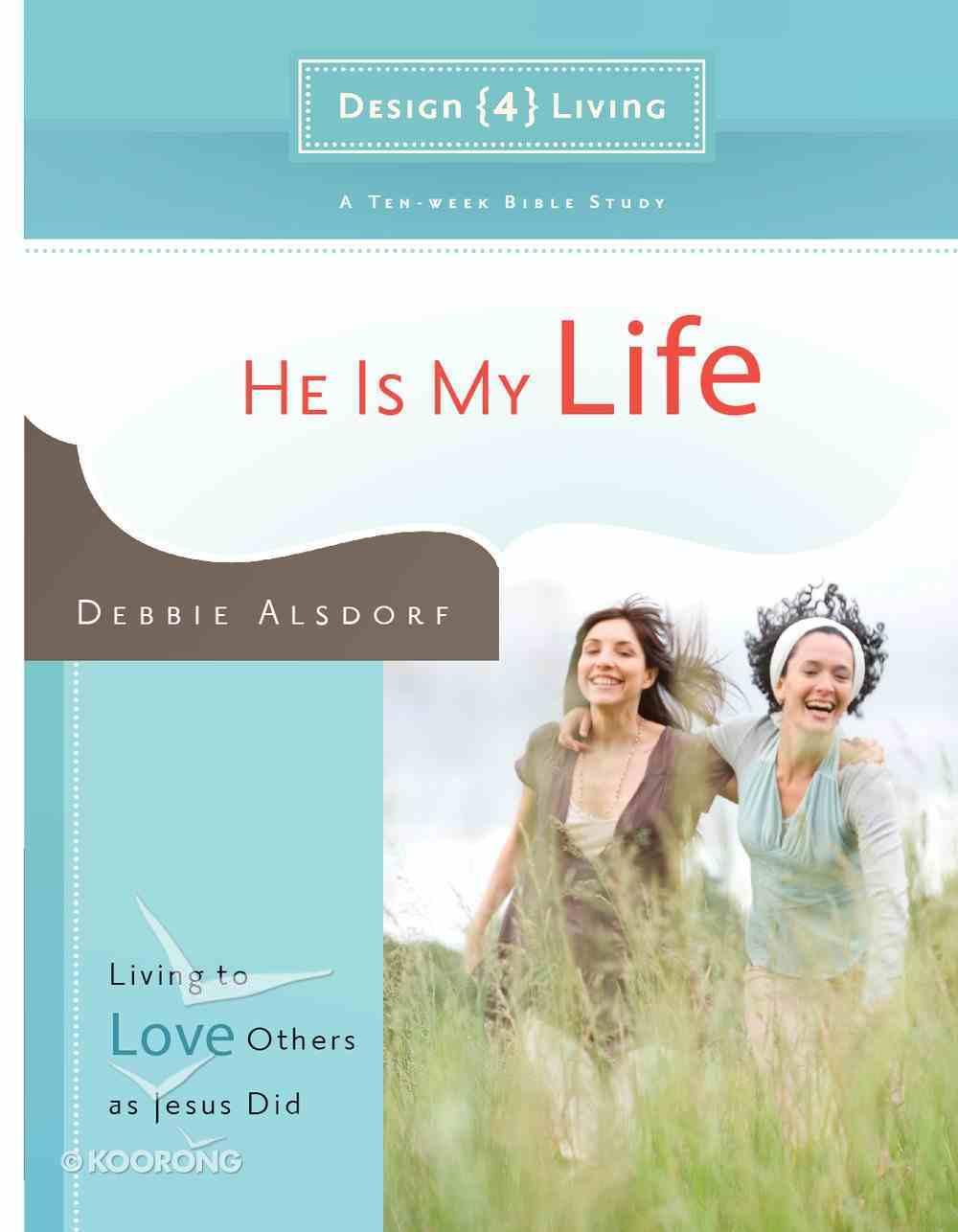 He is My Life (#02 in Design4living Series) eBook