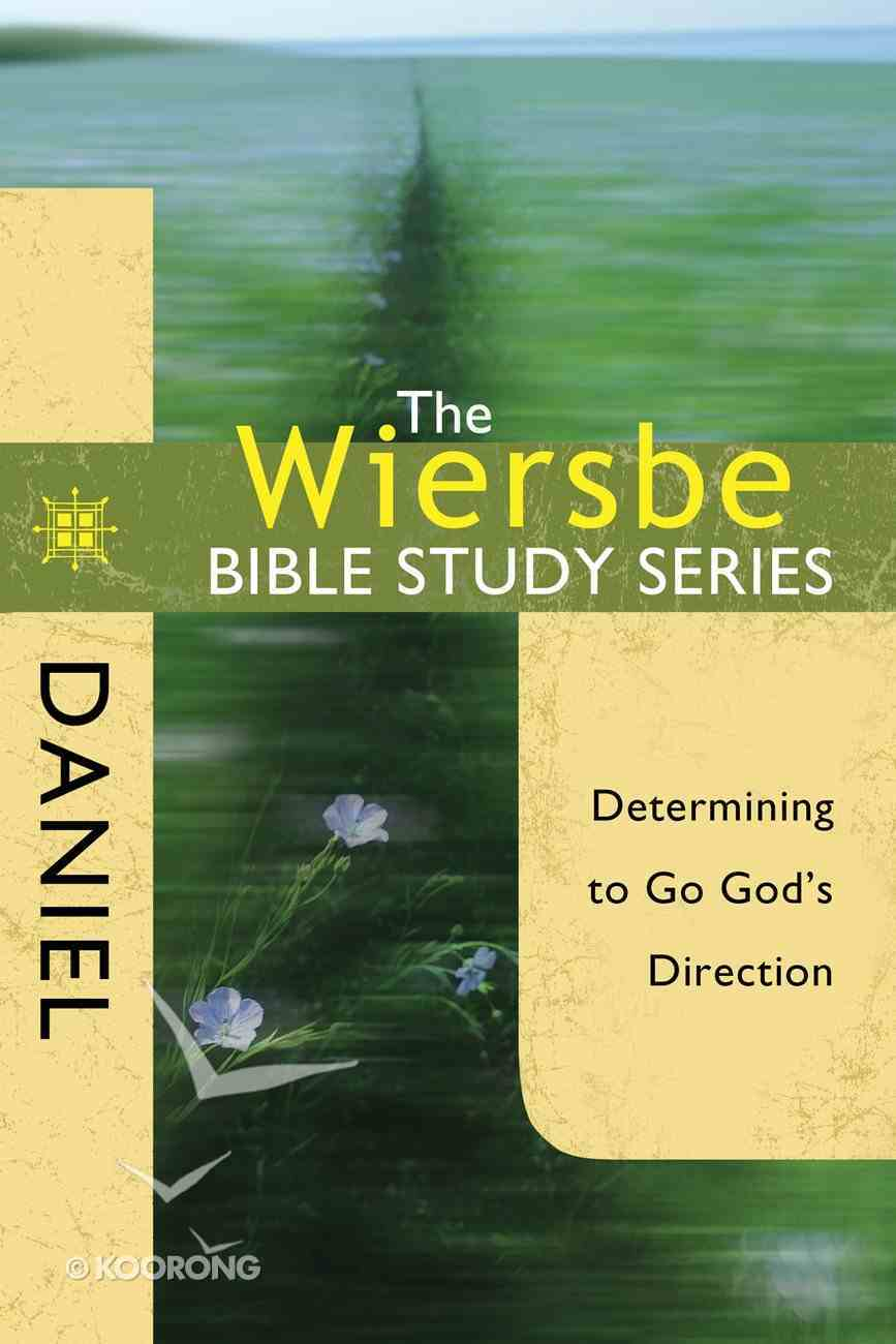 Daniel (Wiersbe Bible Study Series) eBook