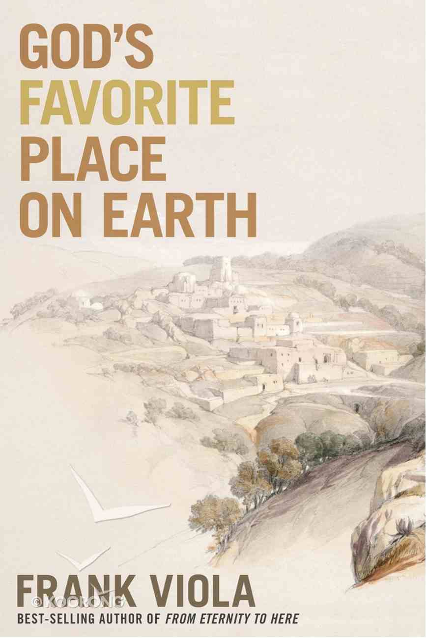 God's Favorite Place on Earth eBook