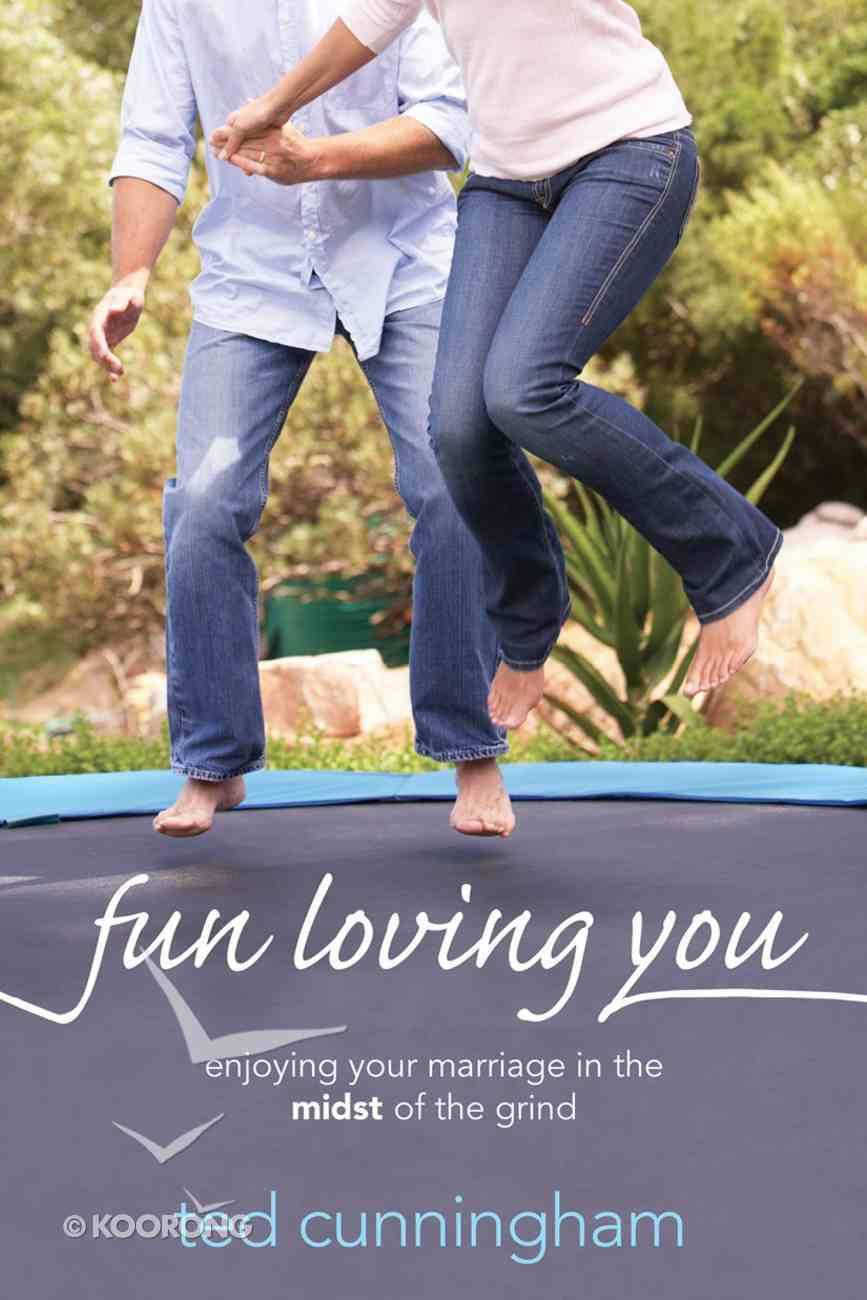 Fun Loving You eBook