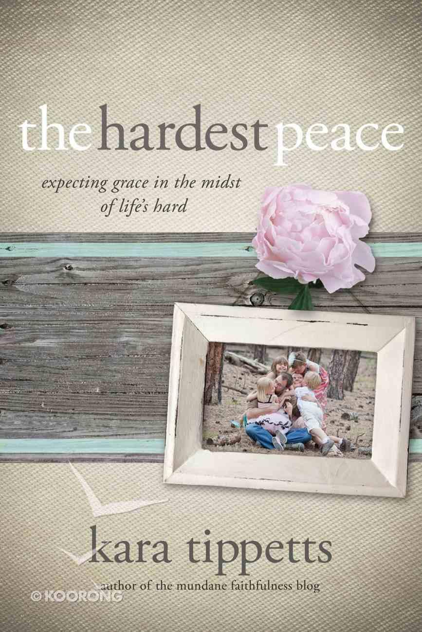 The Hardest Peace eBook