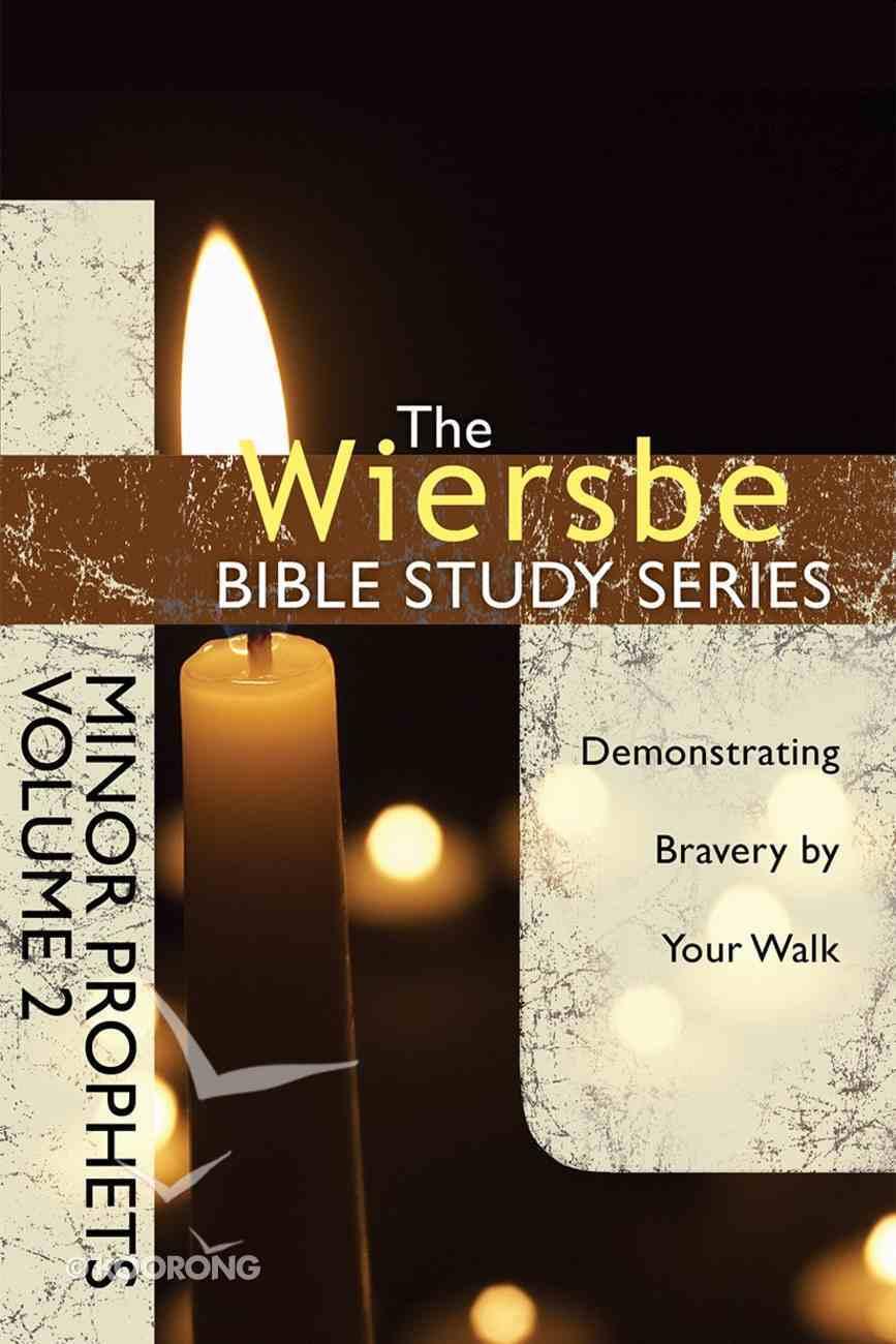 Minor Prophets (Volume 2) (Wiersbe Bible Study Series) eBook