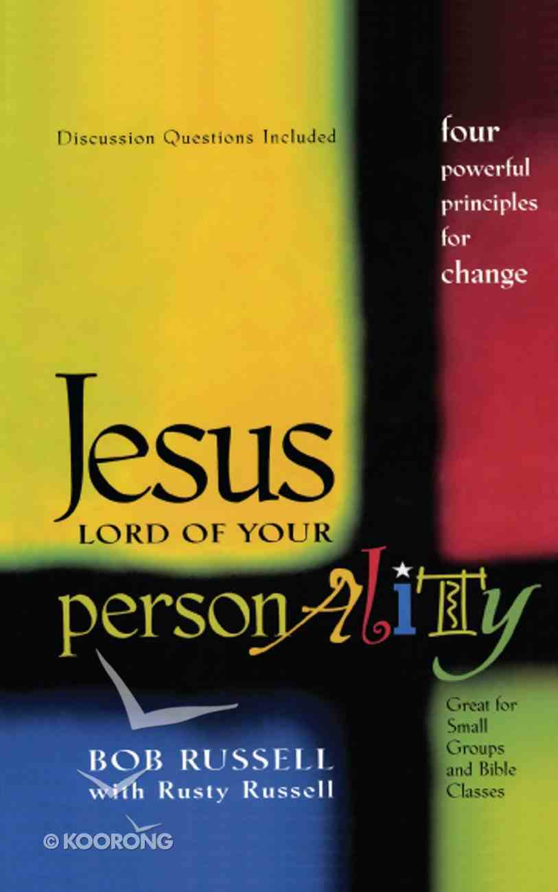 Jesus, Lord of Your Personality Paperback