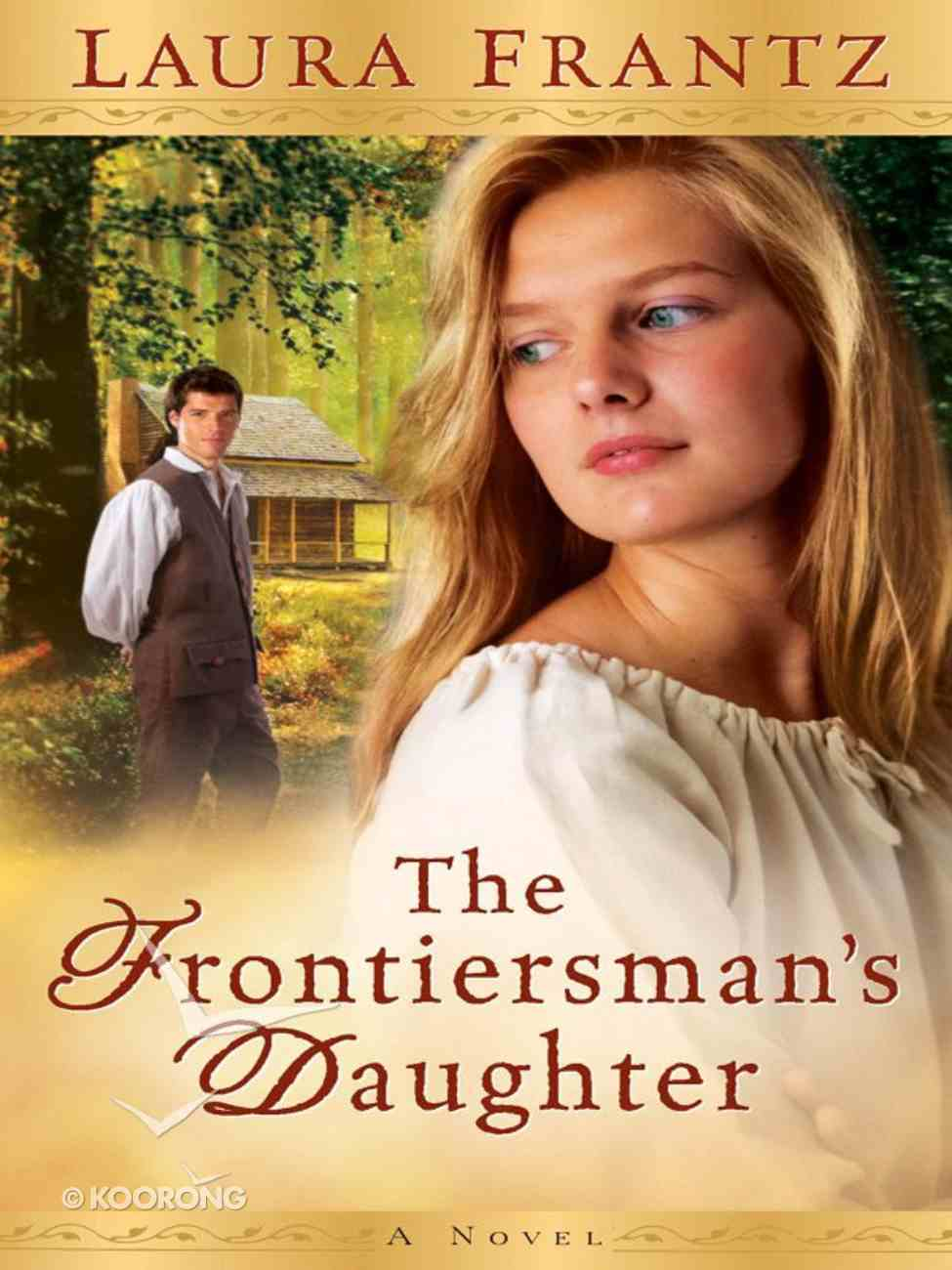 The Frontiersman's Daughter eBook