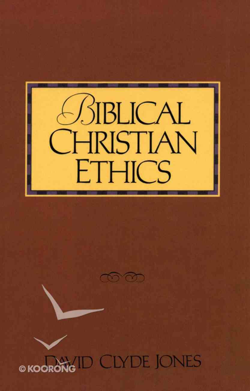 Biblical Christian Ethics eBook