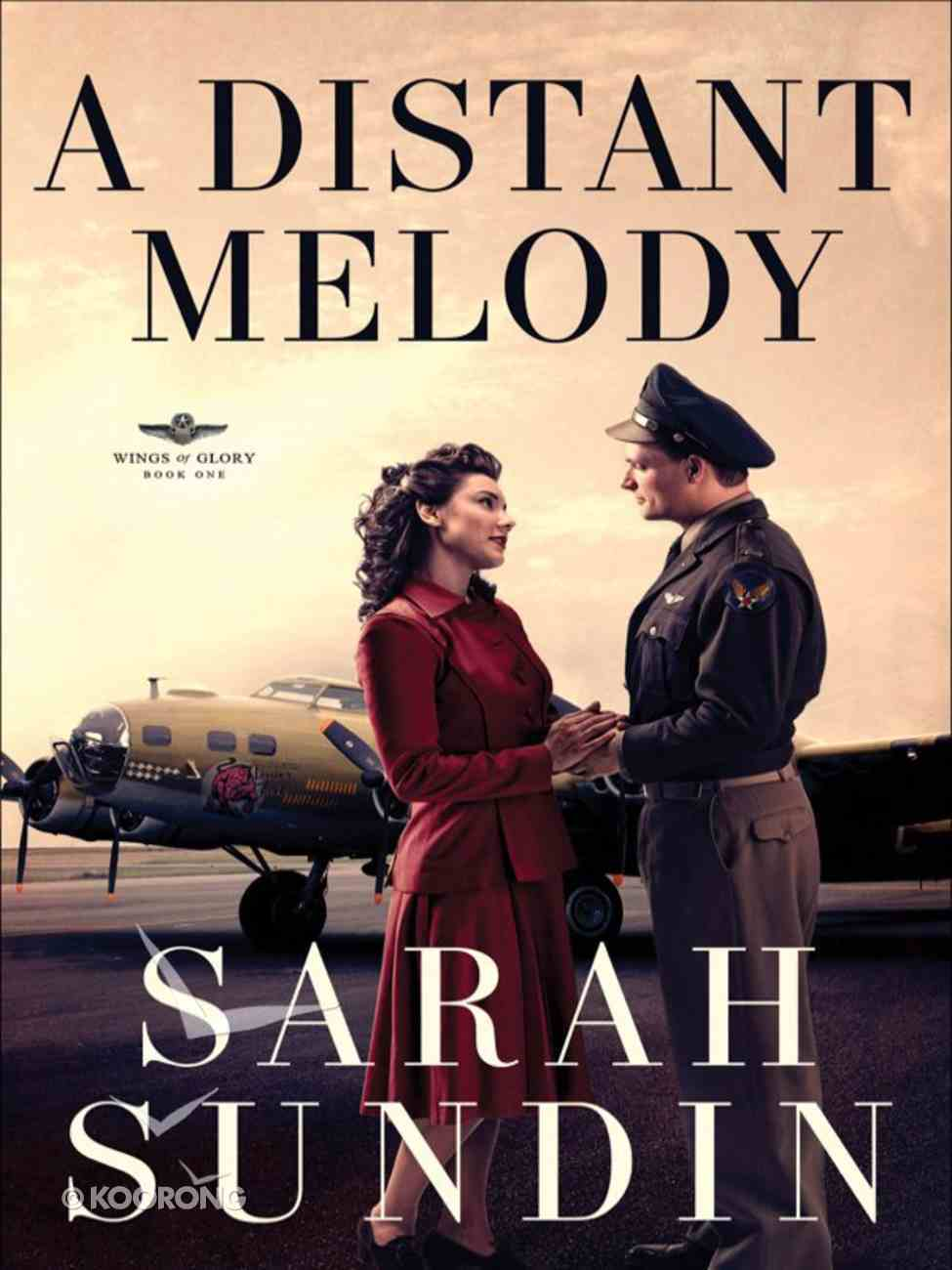 A Distant Melody (#01 in Wings Of Glory Series) eBook