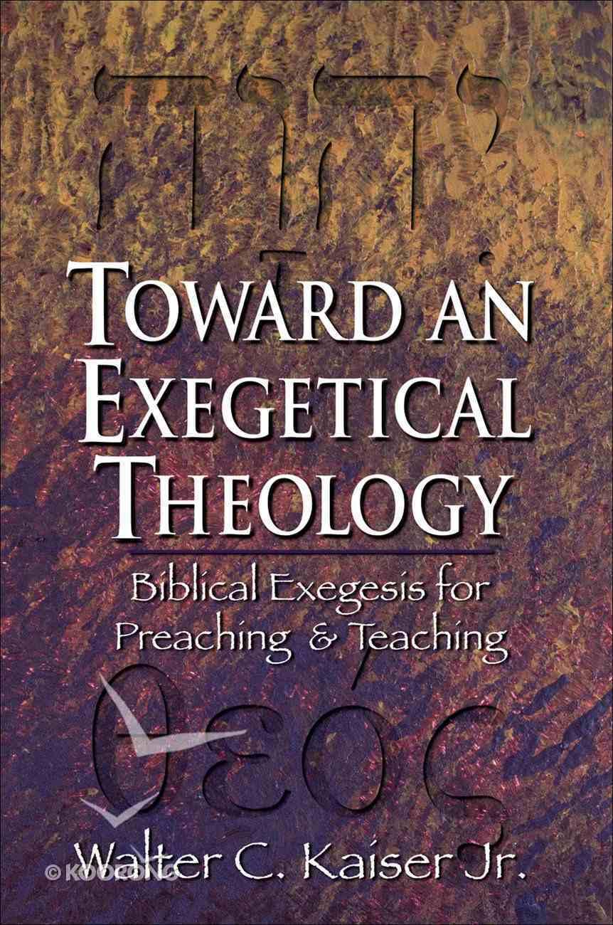 Toward An Exegetical Theology eBook