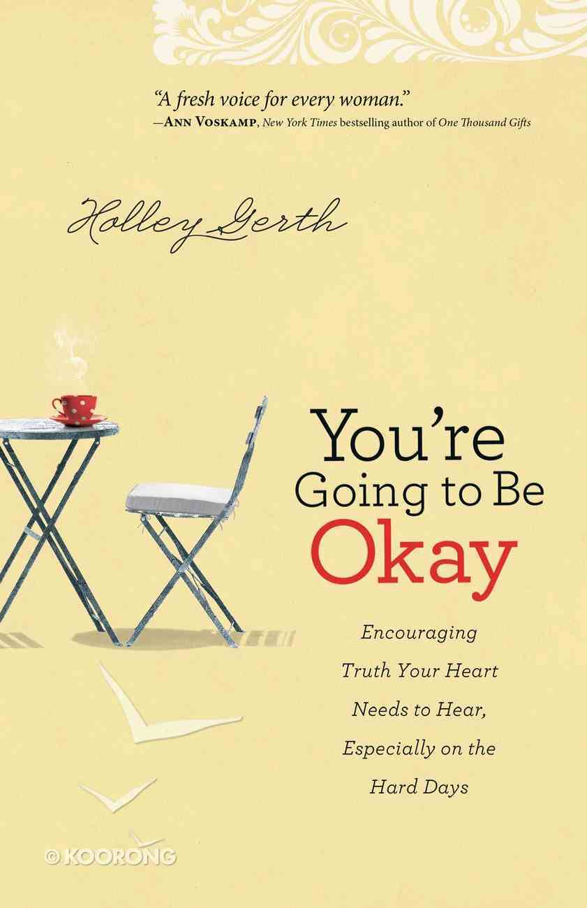 You're Going to Be Okay eBook