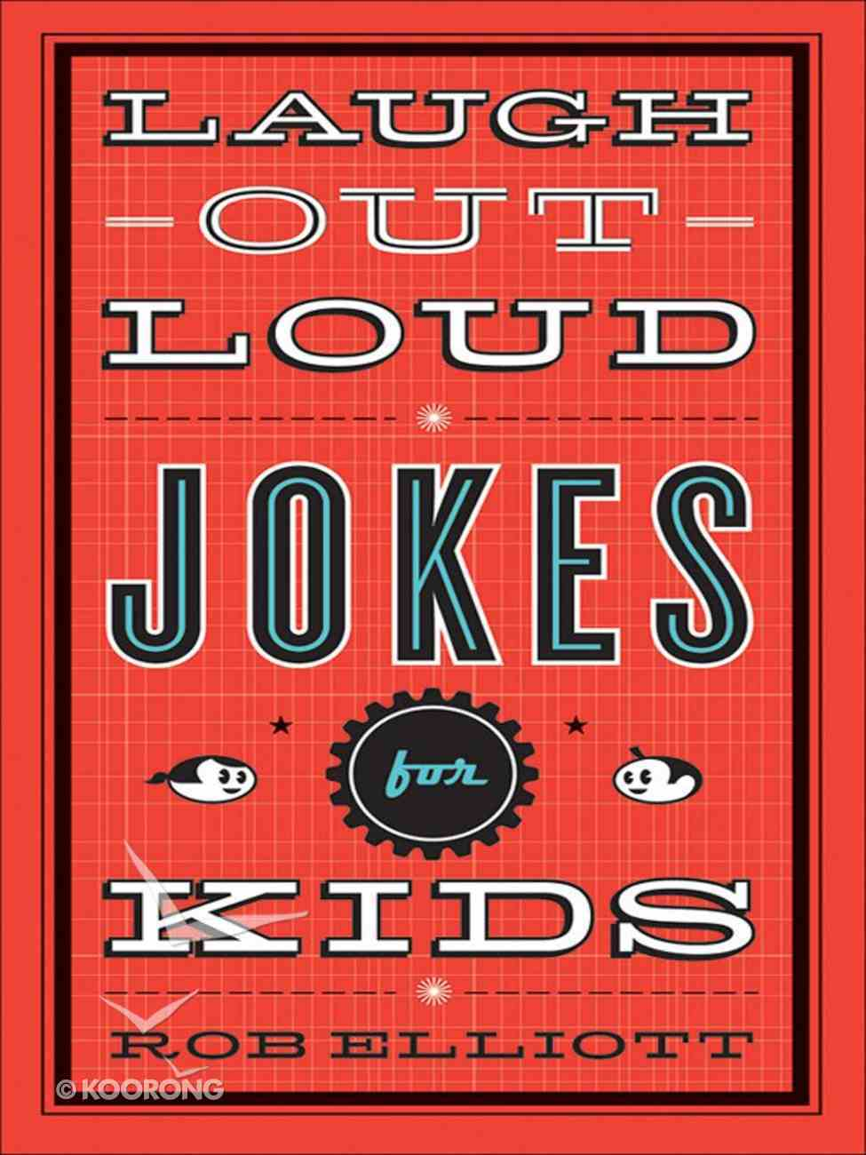 Laugh Out Loud Jokes For Kids eBook