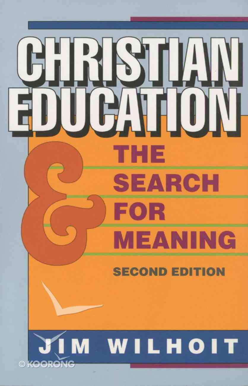 Christian Education and the Search For Meaning eBook