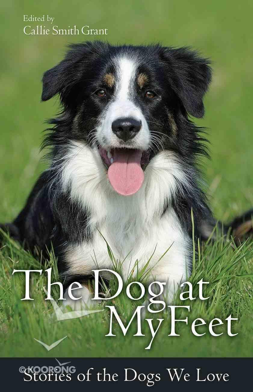 The Dog At My Feet eBook