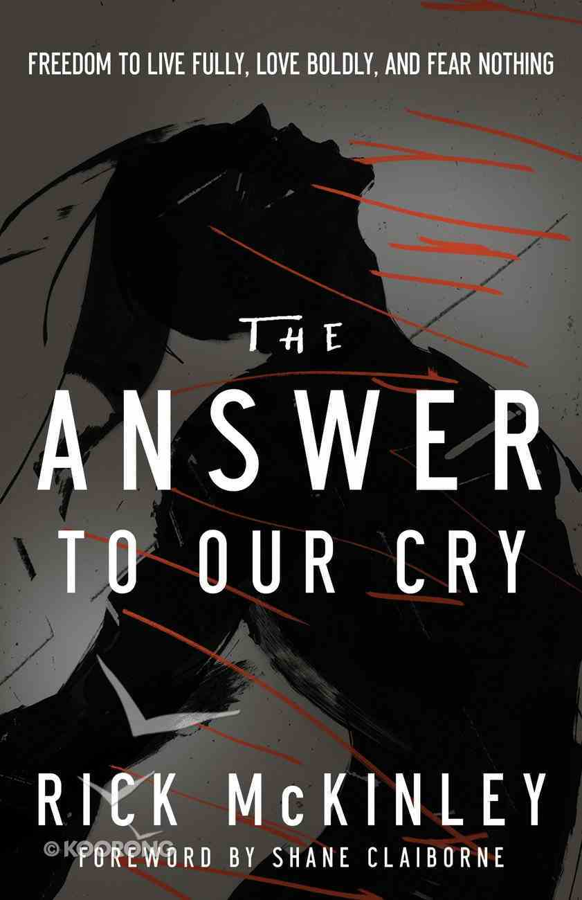 The Answer to Our Cry eBook