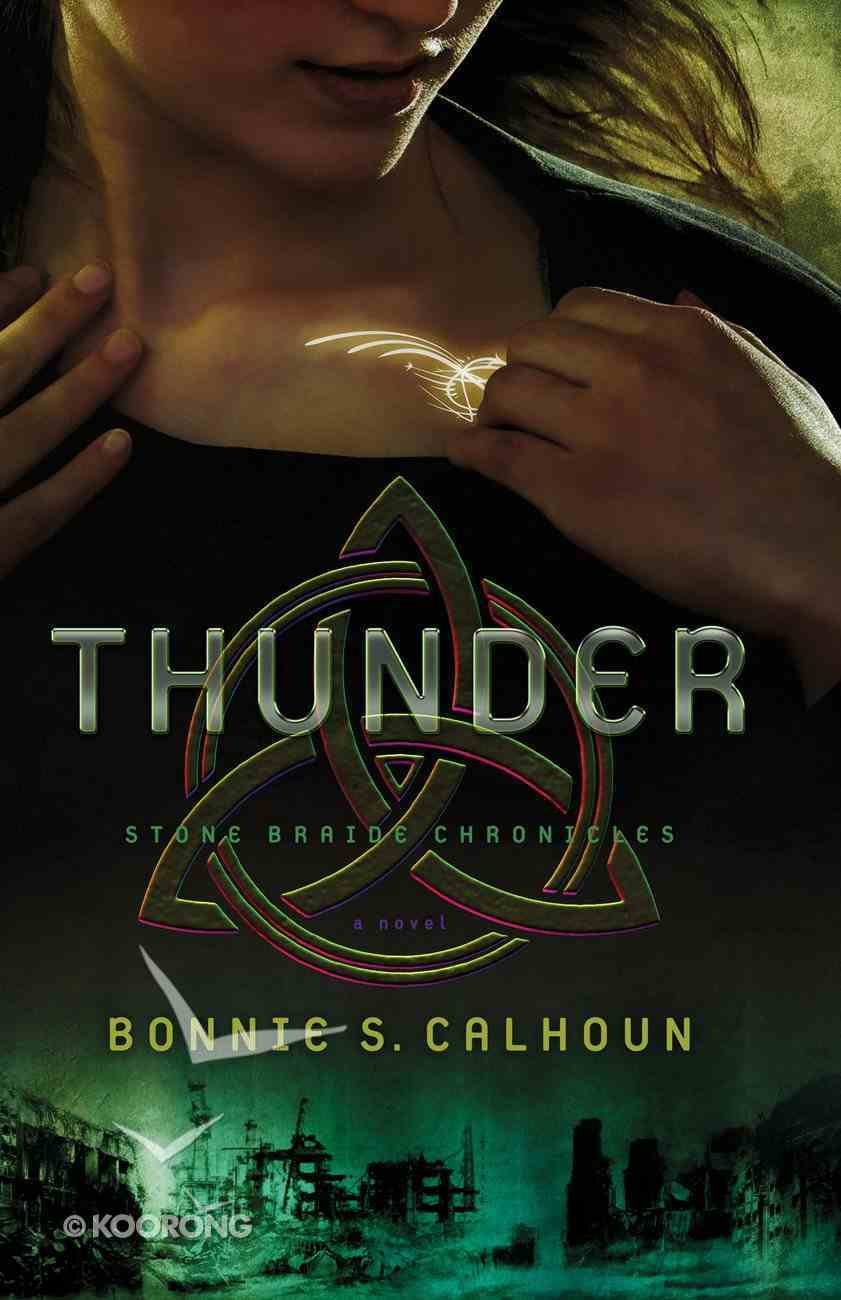 Thunder (#01 in Stone Braide Chronicles Series) eBook