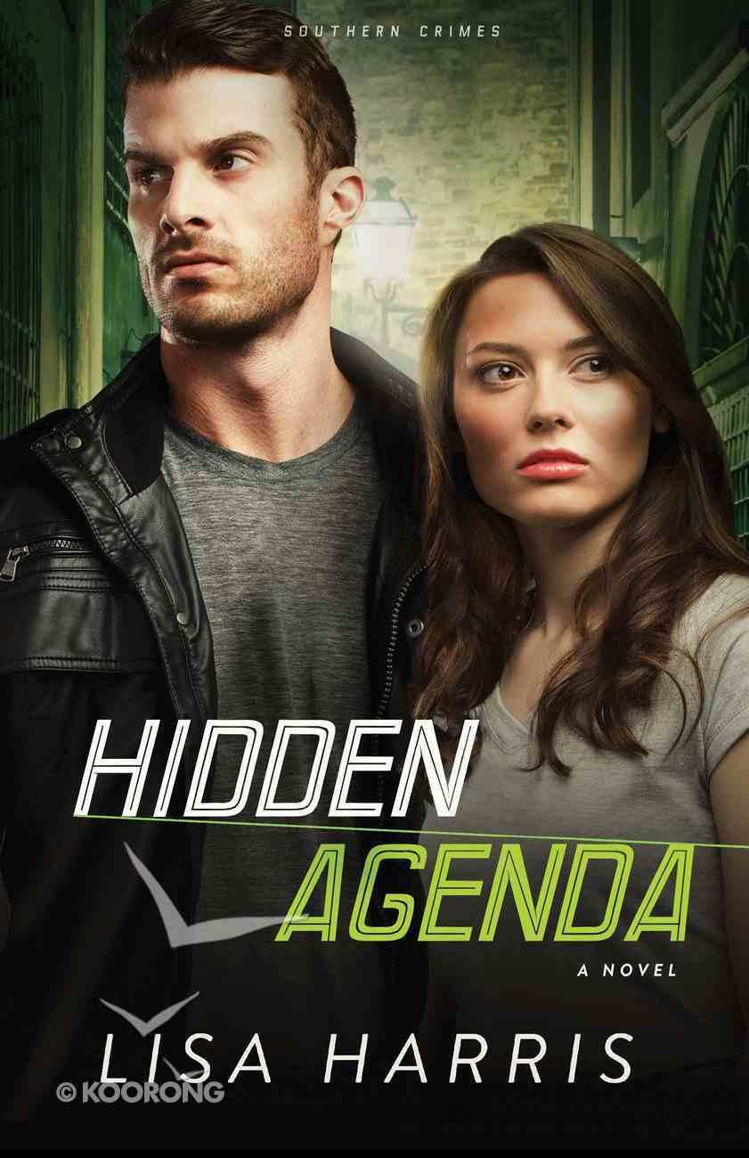 Hidden Agenda (#03 in Southern Crimes Series) eBook