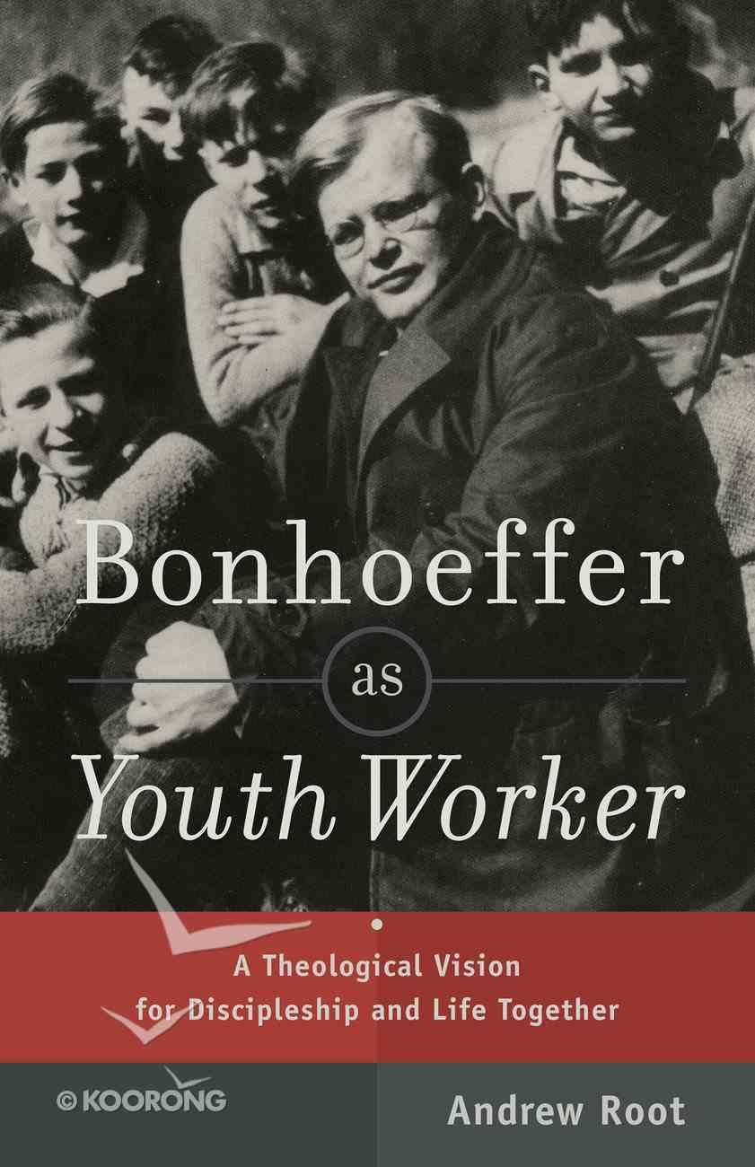 Bonhoeffer as Youth Worker eBook