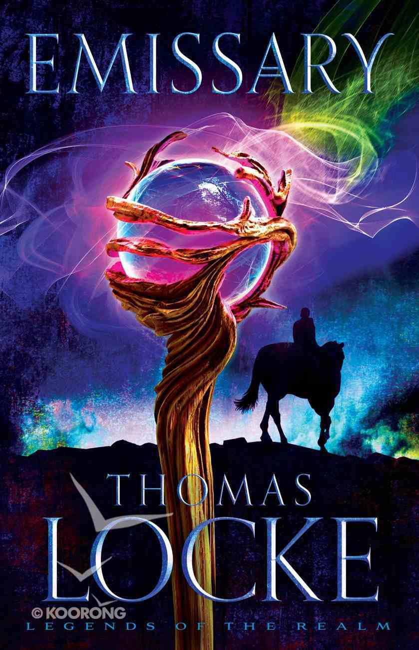 Emissary (#01 in Legends Of The Realm Series) eBook