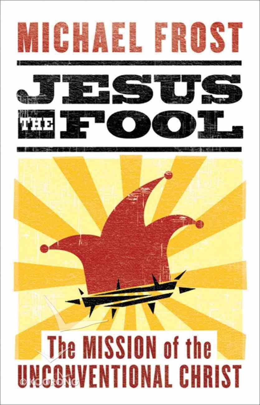 Jesus the Fool eBook