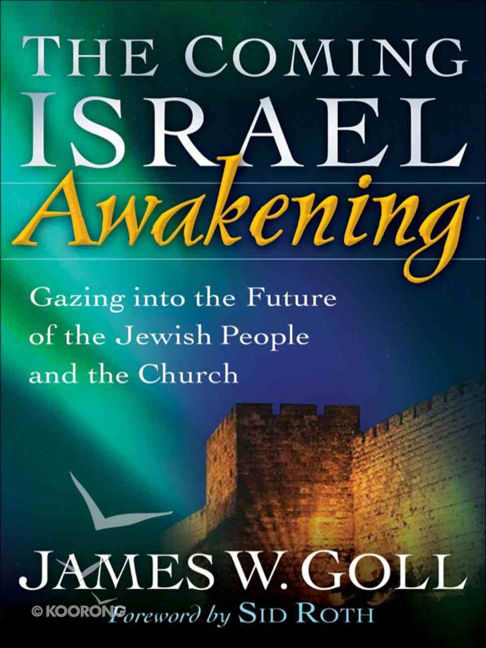 The Coming Israel Awakening eBook