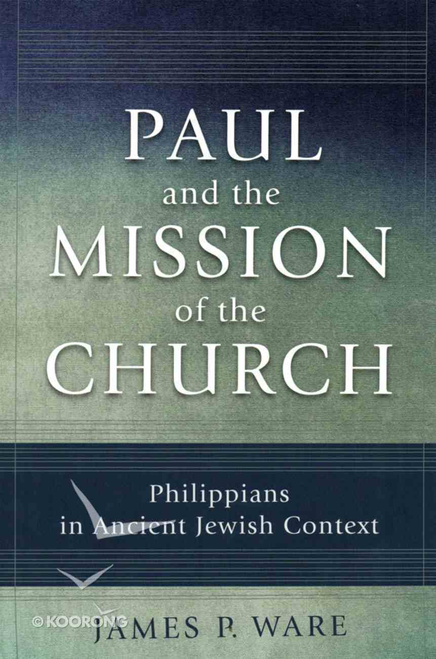 Paul and the Mission of the Church eBook