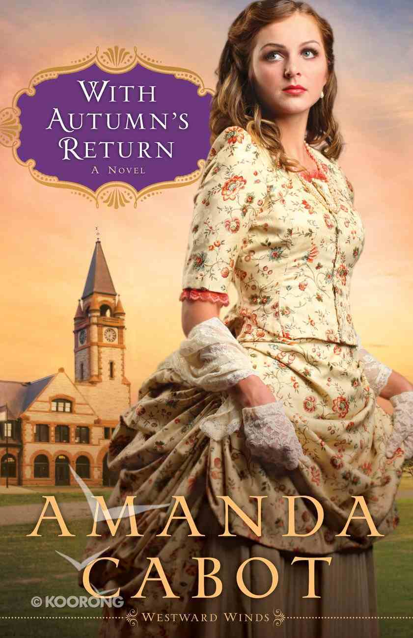 With Autumn's Return (#03 in Westward Winds Series) eBook