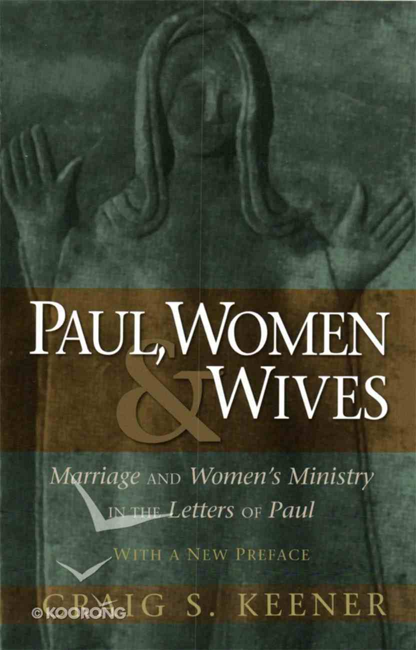 Paul, Women, and Wives eBook
