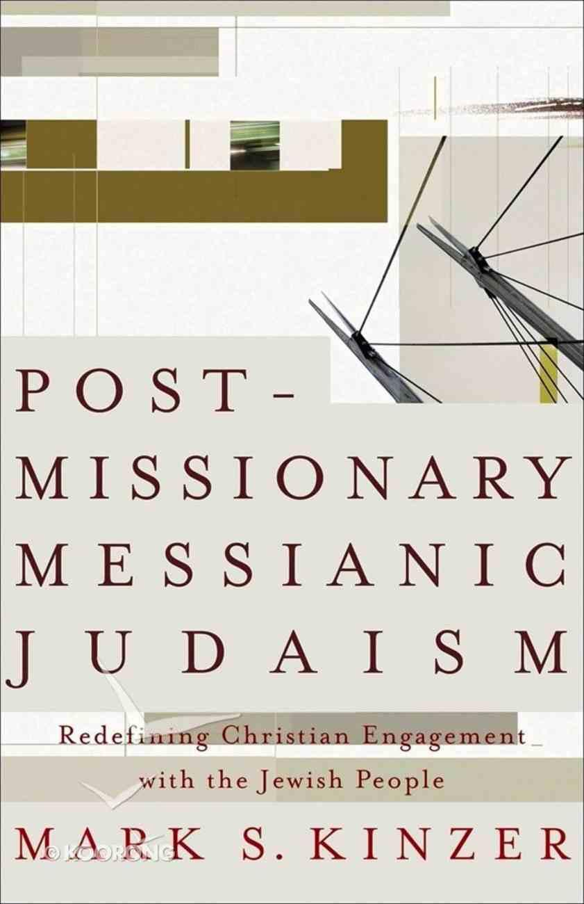Postmissionary Messianic Judaism eBook