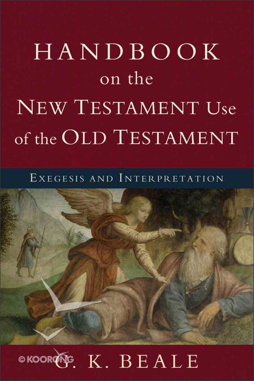 Handbook on the New Testament Use of the Old Testament eBook