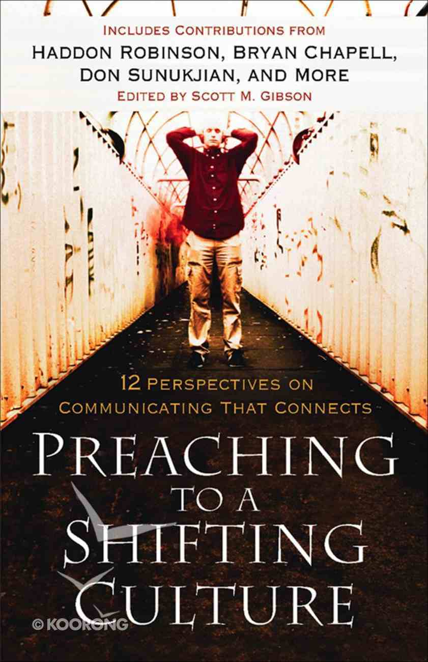 Preaching to a Shifting Culture eBook